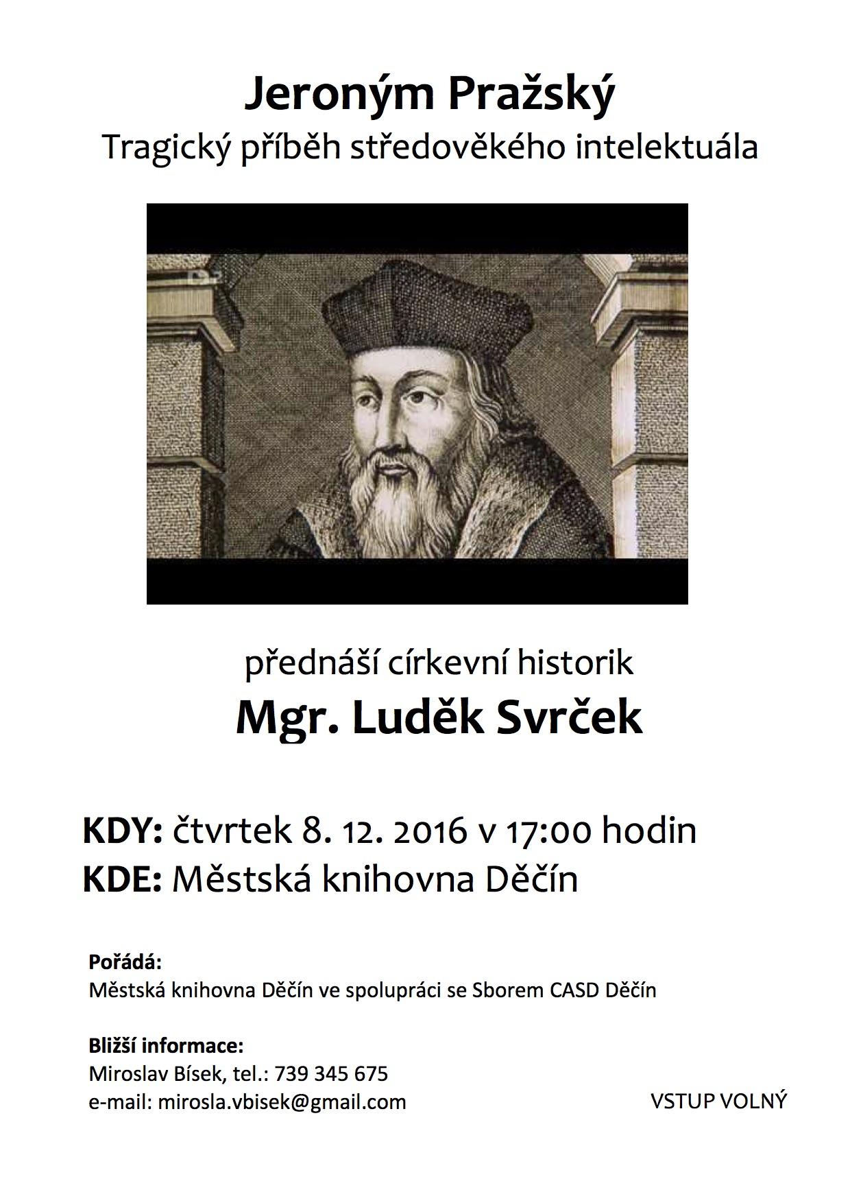Přednáší církevní historik Mgr. Luděk Svrček